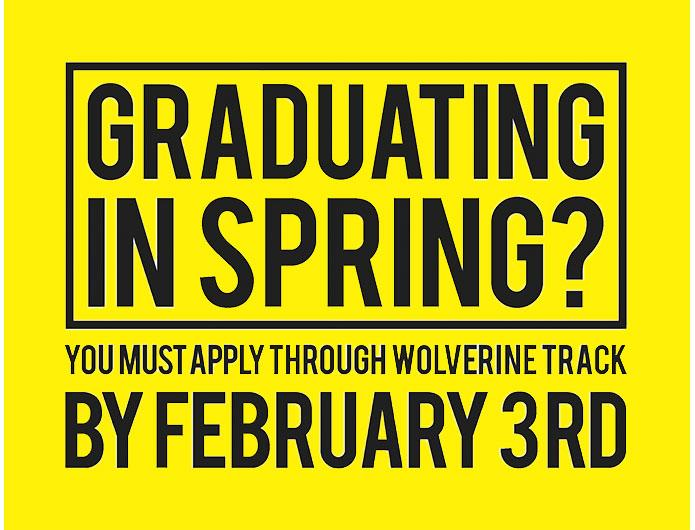 You must apply for graduation by February 3