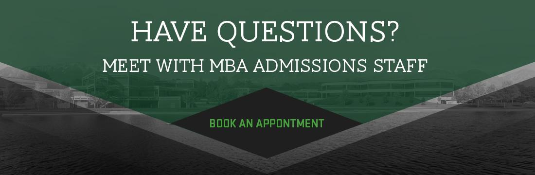 Have questions about the UVU MBA program? Book an appointment with an Admissions Advisor.