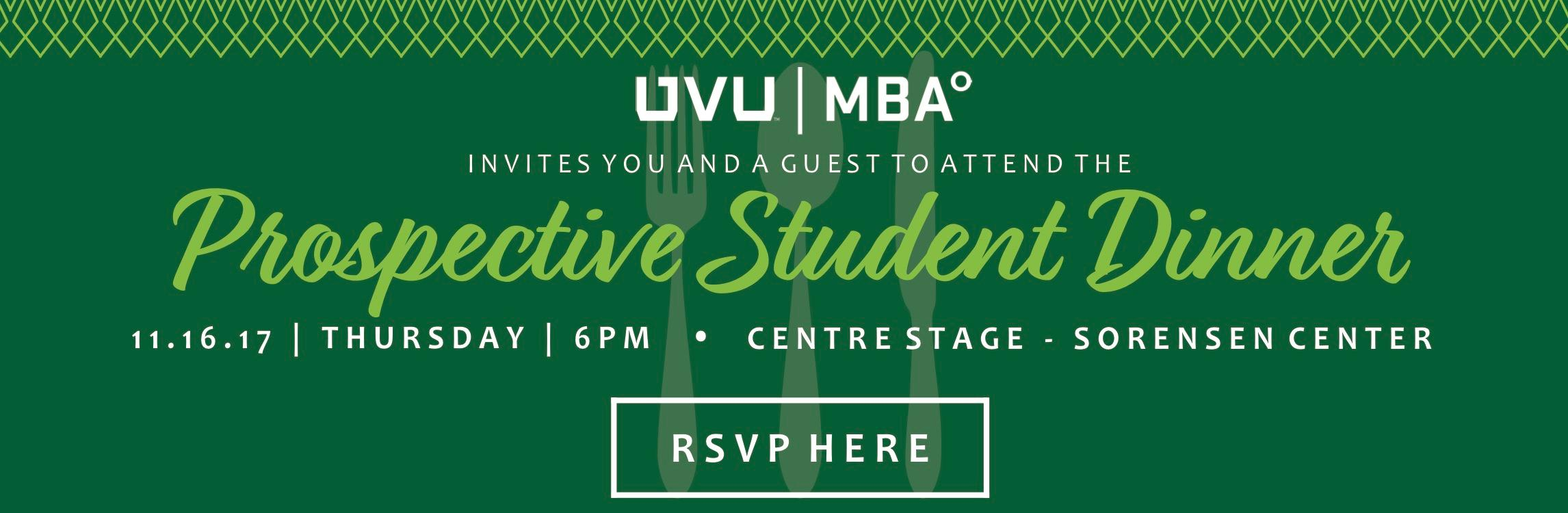 Prospective students should RVSP and attend the Prospective Student Dinner