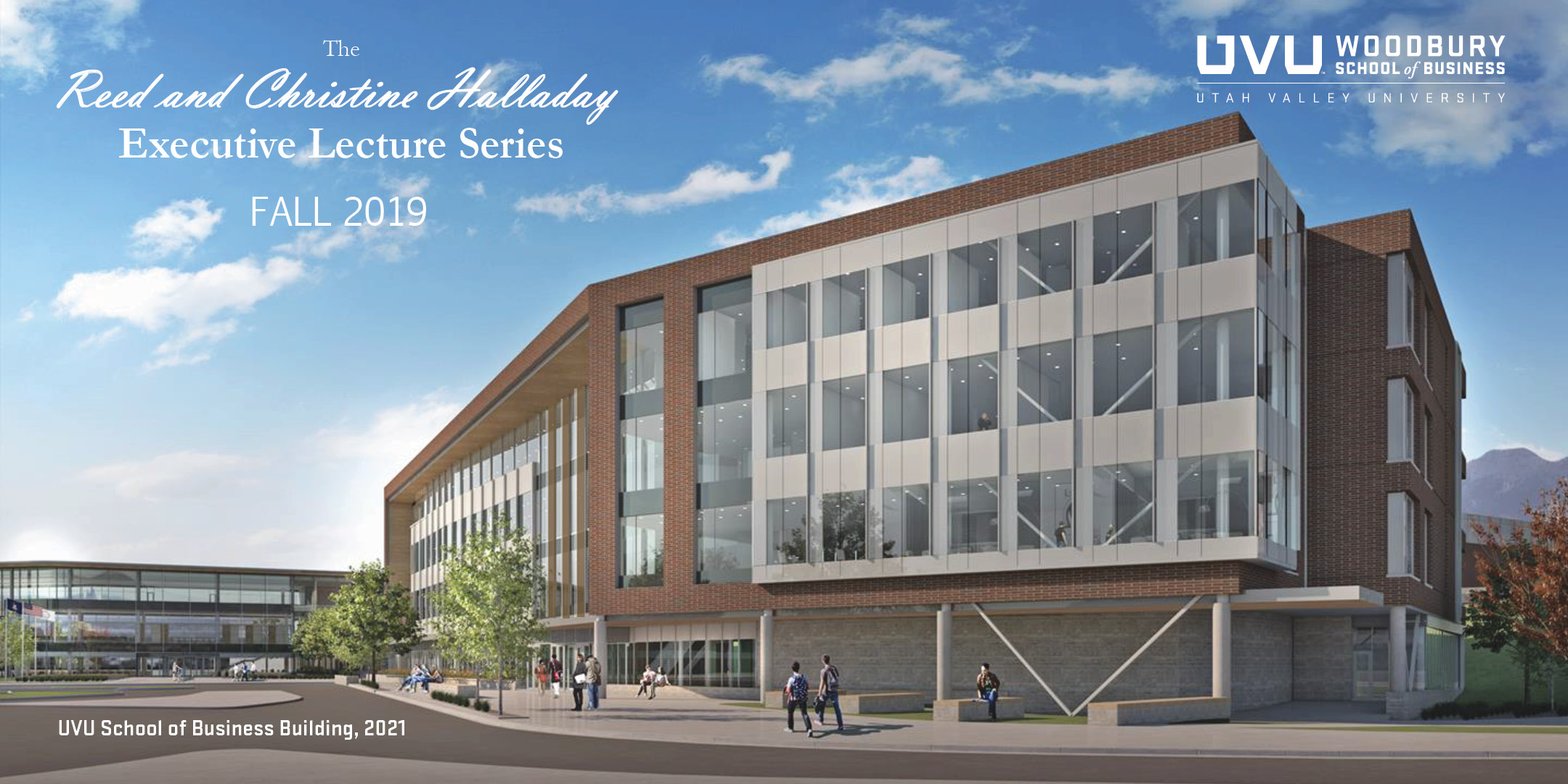 The Reed and Christine Halladay Executive Lecture Fall 2019 (Rendering of the future business building)