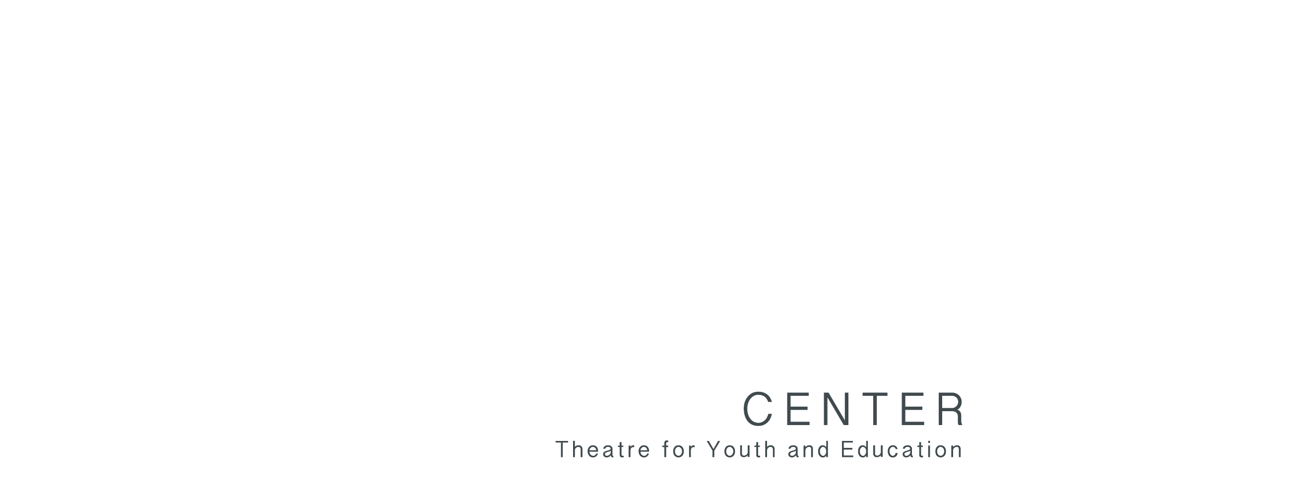 TYE Center, Theatre for Youth and Education